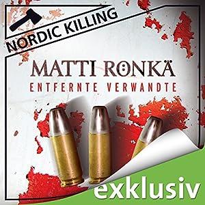 Entfernte Verwandte (Nordic Killing) Hörbuch