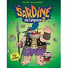 Sardine de l'espace 02 Zacar et les Zacariens