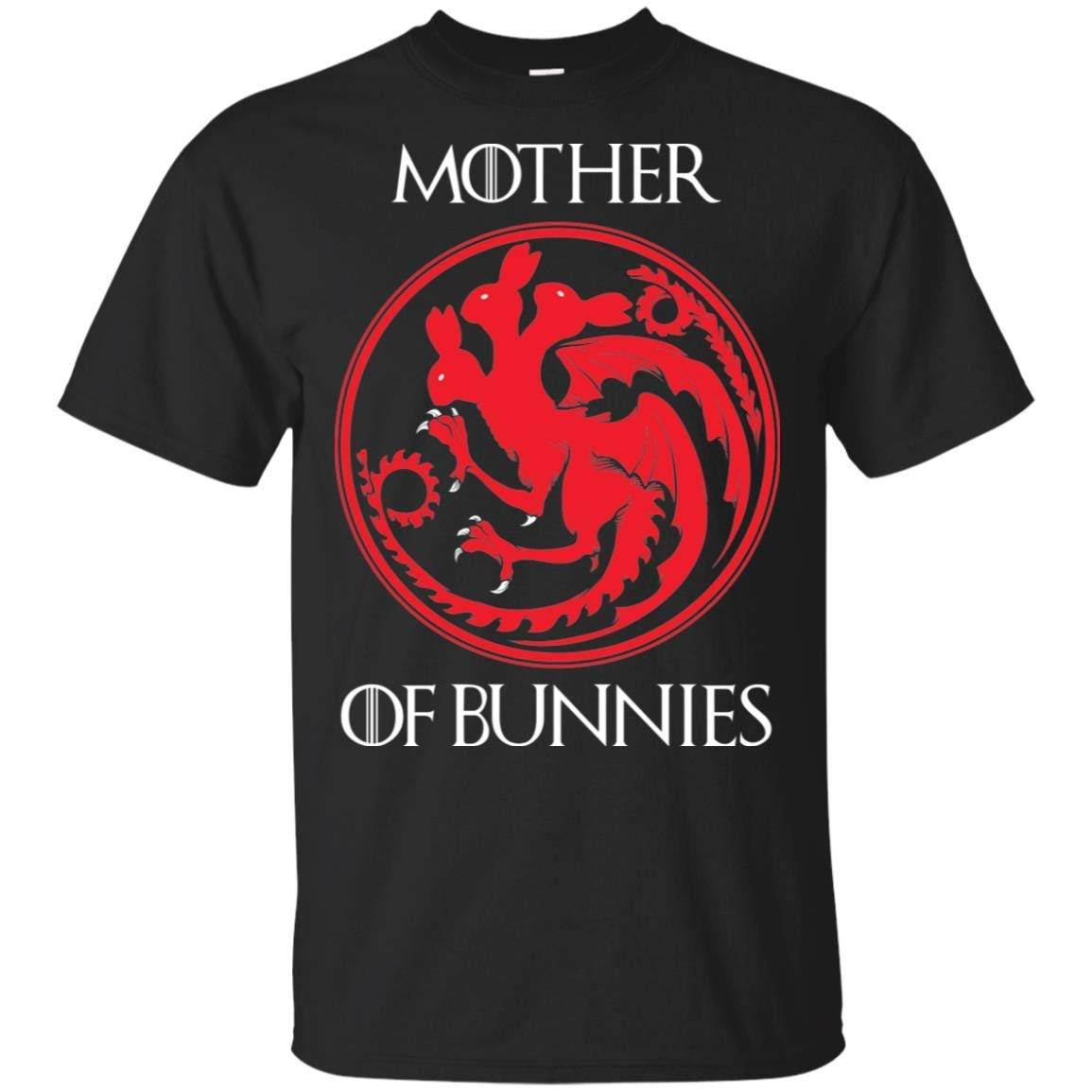 Mother Of Bunnies Funny Rabbit Mothers Day Shirt T Shirt For