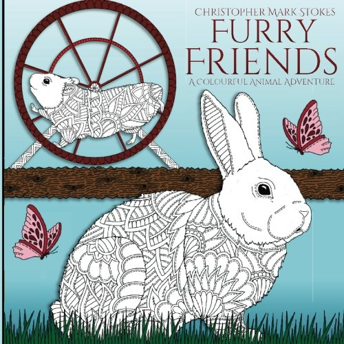 Furry Friends: Adult Colouring Book: A Colourful Animal Adventure: Stress Relieving Mindfulness Colouring -