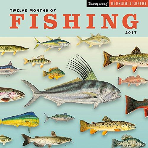 Twelve Months of Fishing Wall Calendar 2017