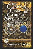 The Curious Case of the Cursed Spectacles (Curiosity Shop Cozy Mysteries)