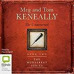 The Unmourned: The Monsarrat Series, 2 | Tom Keneally,Meg Keneally
