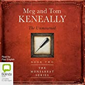 The Unmourned: The Monsarrat Series, 2 | Tom Keneally, Meg Keneally