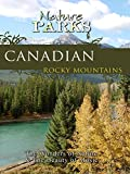 Nature Parks - Canadian Rocky Mountains, Canada