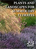Plants and Landscapes for Summer-Dry Gardens of the San Francisco Region, , 0975323113