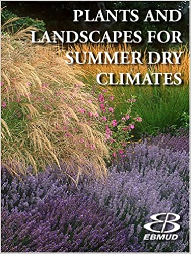 Plants And Landscapes For Summer Dry Climates Of The San Francisco