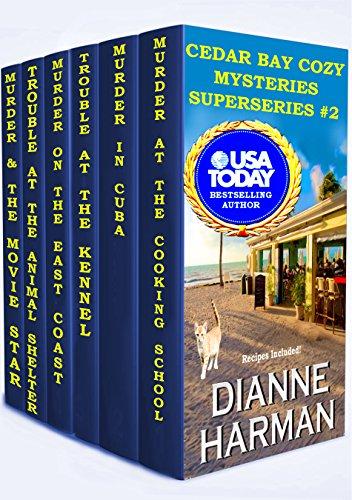 Cedar Bay Cozy Mysteries Superseries #2 by [Harman, Dianne]