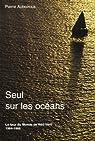 Seul sur les océans : Le tour du monde de Néo-Vent par Auboiroux