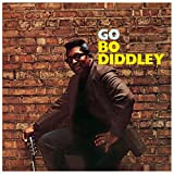 Go Bo Diddley + 2 Bonus Tracks