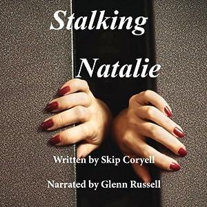 Stalking Natalie Audiobook