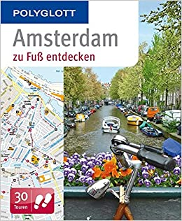 aa3cc306adb7d6 Amsterdam zu Fuß entdecken  9783846461990  Amazon.com  Books