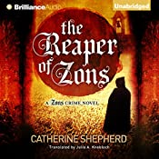 The Reaper of Zons: Zons Crime Series 2 | Catherine Shepherd, Julia Knobloch - translator