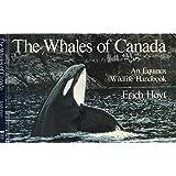 The Whales of Canada: An Equinox Wildlife Handbook