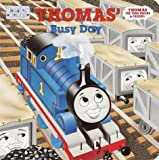 img - for Thomas' Busy Day (Toddler Books / Thomas the Tank Engine & Friends) book / textbook / text book