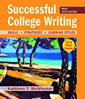 Successful College Writing, Brief Edition with 2016 MLA Update, 6th Edition Front Cover