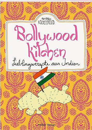 Bollywood Kitchen: Lieblingsrezepte aus Indien (Der kleine Küchenfreund) Broschüre – 18. Juli 2016 Amélie Graef Hölker Verlag 3881171061 Länderküchen