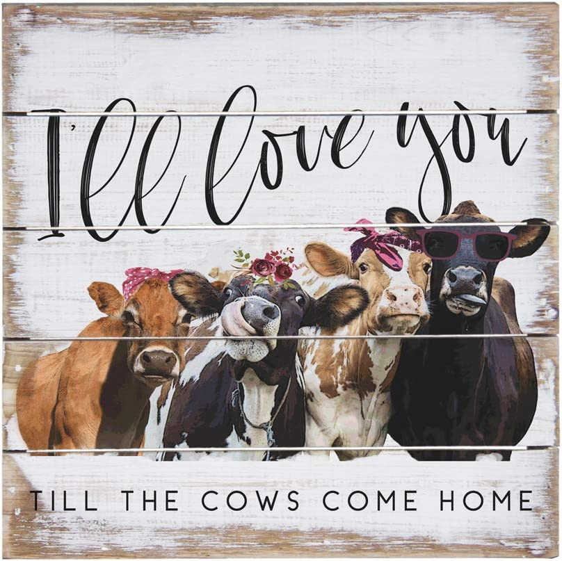 Simply Said, INC Perfect Pallets Petites - Love You Til The Cows Come Home, 8x8 in Wood Sign PET18888