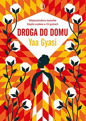Book cover from Droga do domu by Yaa Gyasi