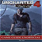 Uncharted 4: A Thief's End Game Guide Unofficial |  The Yuw