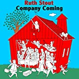 Company Coming: Six Decades of Hospitality (Ruth Stout Classics)