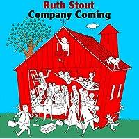 Company Coming: Six Decades of Hospitality (Ruth Stout Classics)
