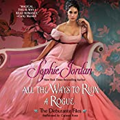All the Ways to Ruin a Rogue : The Debutante Files, Book 2 | Sophie Jordan