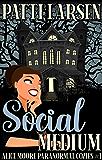 Social Medium (Alice Moore Paranormal Cozy Mysteries Book 1)