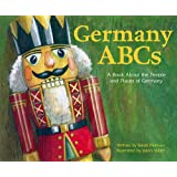 Germany ABCs: A Book About the People and Places of Germany (Country ABCs)