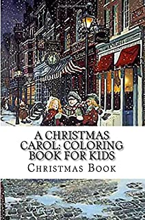 A Christmas Carol Coloring Book For Kids
