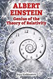 img - for Albert Einstein: Genius of the Theory of Relativity (Genius Scientists and Their Genius Ideas) book / textbook / text book