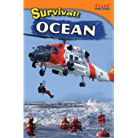 Teacher Created Materials - TIME For Kids Informational Text: Survival! Ocean - Grade 4 - Guided Reading Level Q