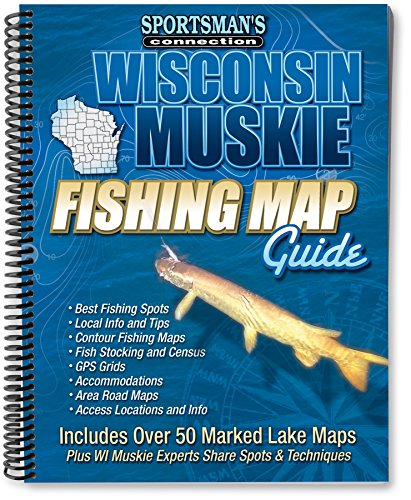 Wisconsin Muskie Fishing Map Guide (Fishing Maps from Sportsman's Connection) (Musky Fishing Books)