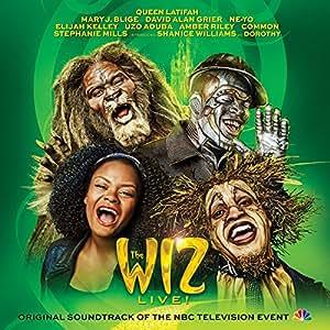The Wiz LIVE! Original Soundtrack of the NBC Television Event