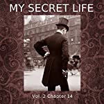 My Secret Life: Volume Two Chapter Fourteen | Dominic Crawford Collins
