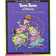 Tom Tom ET Nana: LA Salsa DES Saucisses