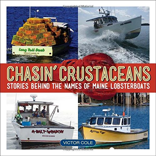 Chasin' Crustaceans: Stories Behind the Names of Maine Lobsterboats