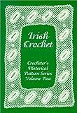 Irish Crochet, Editor Melissa Johnson, 1929169019