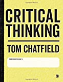 img - for Critical Thinking: Your Guide to Effective Argument, Successful Analysis and Independent Study book / textbook / text book