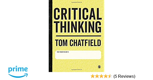 Critical Thinking Your Guide To Effective Argument