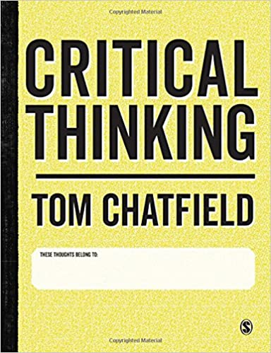 Descargar gratis Critical Thinking: Your Guide To Effective Argument, Successful Analysis And Independent Study PDF