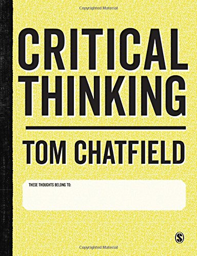 Critical Thinking  Your Guide To Effective Argument  Successful Analysis And Independent Study