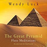 The Great Pyramid Flute Meditations
