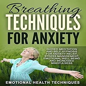Breathing Techniques for Anxiety Speech