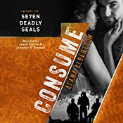 Consume: Se7en Deadly SEALs, Book 6 | Alana Albertson