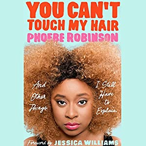 You Can't Touch My Hair | Livre audio