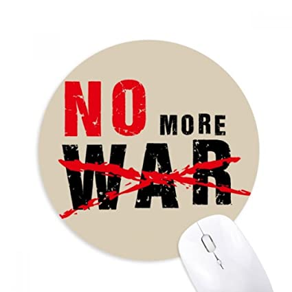 No More War Love Peace World Round Non Slip Rubber Mousepad Game Office Mouse Pad