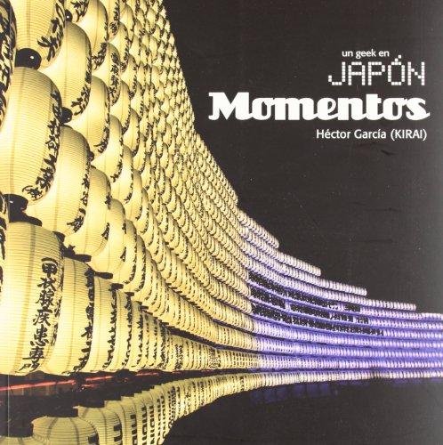 Descargar Libro Un Geek En Japón - Momentos Hector García