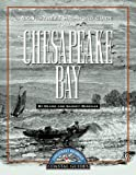 Longstreet Highroad Guide to the Chesapeake Bay, Deane Winegar and Garvey Winegar, 1563525445