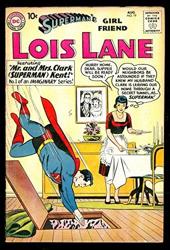 SUPERMAN'S GIRL FRIEND LOIS LANE 19 3.5 VG- 1960 DC Mr Mrs Clark Kent ROMANCE